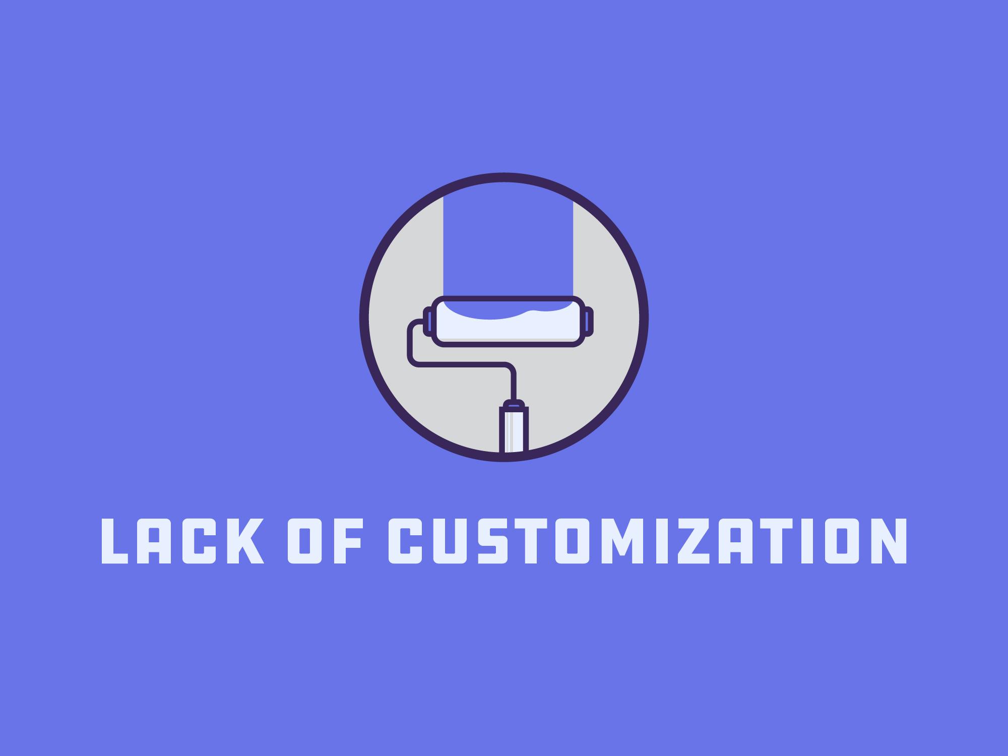 lack of customization blog image